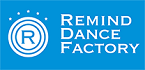 REMIND DANCE FACTORY